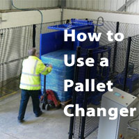 How to Use a Pallet Changer