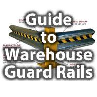 Comprehensive Guide to Warehouse Guard Rails