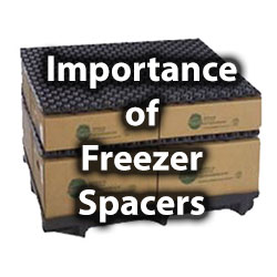 Freezer Spacer Importance in Material Handling