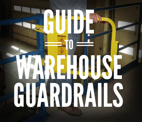 Guide to Warehouse Guardrails