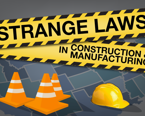 Strange Laws In Construction & Manufacturing