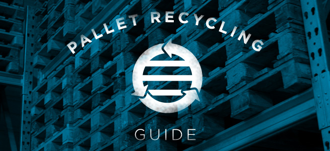 Pallet Recycling Guide