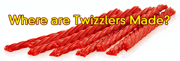 Where are Twizzlers made?
