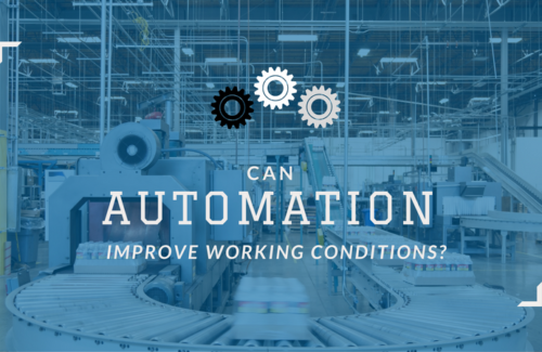 Can Automation Improve Working Conditions?