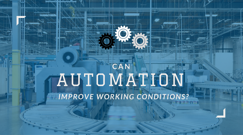 automation and working conditions