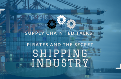 Supply Chain TED Talks: Pirates and the Secret Shipping Industry